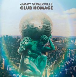 """Jimmy Somerville """"Club Homage"""" coming soon"""