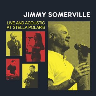 Jimmy Sommerville – Live and Acoustic at Stella Polaris