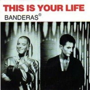 Banderas – This Is Your Live